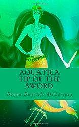 Aquatica, Tip of the Sword: 1