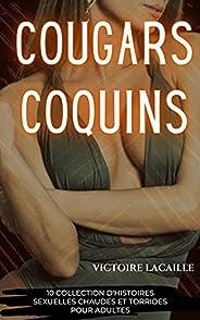 Cougars coquins: 10 Collection d'histoires sexuelles chaudes et torrides pour adultes (French Edit