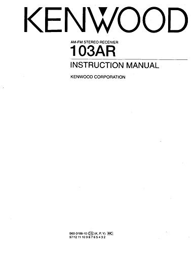 Kenwood 103-AR Receiver Owners Instruction Manual Reprint [Plastic Comb] - Kenwood Receiver Manuals