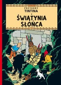 Przygody Tintina Tom 14 Swiatynia Slonca