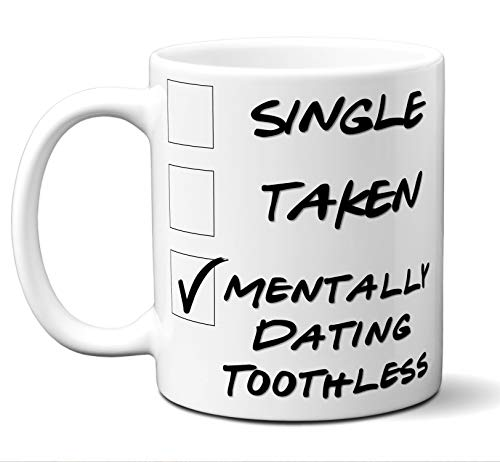 "Funny""Toothless"" Novelty Movie Lover Gift Mug. Single, Taken. Poster, Men, Women, Birthday, Christmas, Father"