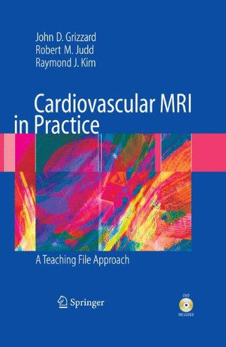 Cardiovascular MRI in Practice: A Teaching File Approach