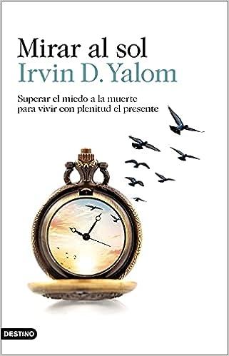 Mirar al sol de Irvin D. Yalom