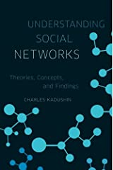 Understanding Social Networks: Theories, Concepts, and Findings Paperback