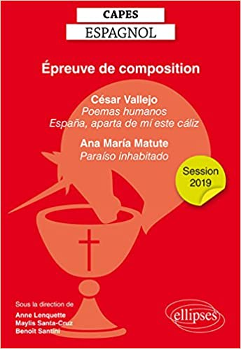 CAPES espagnol 2019. Épreuve de composition. César Vallejo :