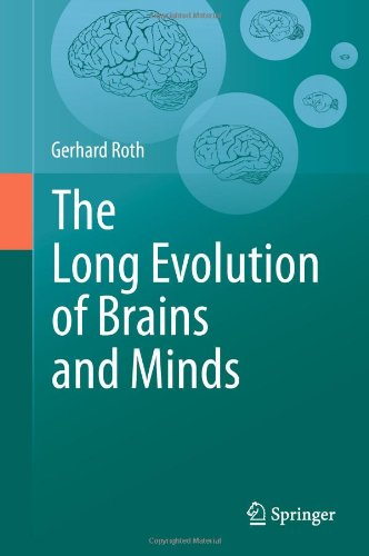 the long evolution of brains and minds 感想 gerhard roth 読書メーター