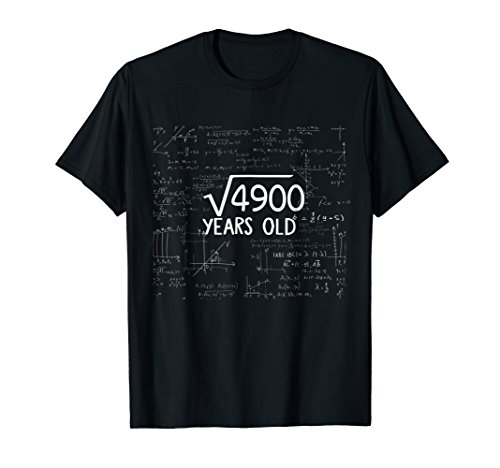 Square Root of 4900- 70th Birthday 70 Years Old Gift Tshirt