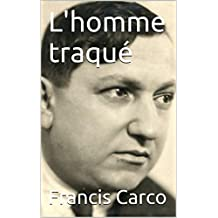 L'homme traqué (French Edition)