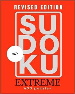 SUDOKU EXTREME Volume 1 (Revised Edition): Extreme Sudoku