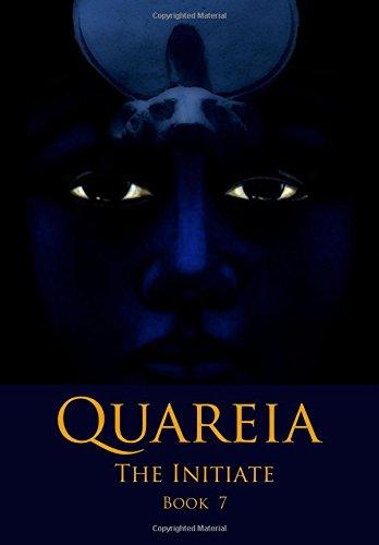 Quareia The Initiate: Book Seven PDF