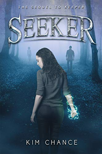 Seeker (Keeper Duology Book 2) by [Chance, Kim]