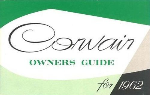 - 1962 Corvair and Monza Owners Manual 62 Chevy Owner Guide Book