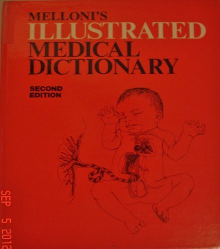 Mellonis Illustrated Dictionary - Melloni's Illustrated Medical Dictionary
