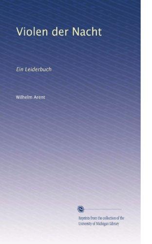 Violen der Nacht: Ein Leiderbuch (German Edition)