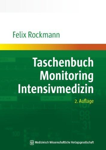 Taschenbuch Monitoring Intensivmedizin von Felix Rockmann (1. April 2011) Broschiert