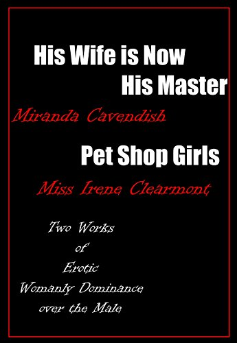 His Wife Is Now His Master Pet Shop Girls Dominant Wives And