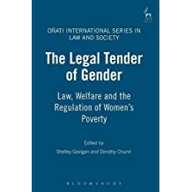 Legal Tender of Gender: Law, Welfare and the Regulation of Women's Poverty
