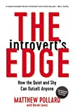img - for The Introvert's Edge: How the Quiet and Shy Can Outsell Anyone book / textbook / text book
