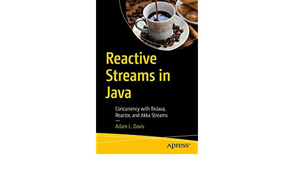 Amazon com: Reactive Streams in Java: Concurrency with