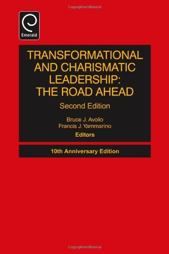 By Bruce J. Avolio Transformational and Charismatic Leadership: The Road Ahead (Monographs in Leadership and Management (10th Anniversary ed) [Hardcover] (Transformational And Charismatic Leadership The Road Ahead)