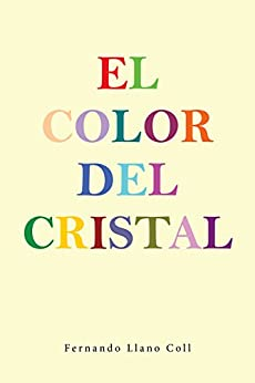 Amazon.com: El color del cristal (Spanish Edition) eBook ...