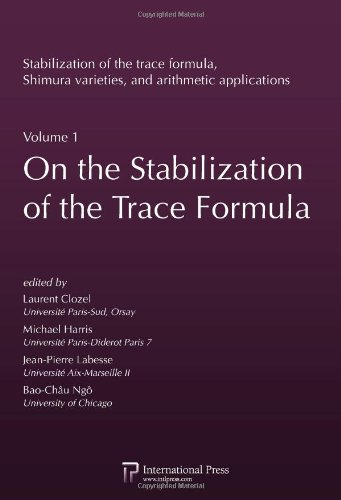 On the Stabilization of the Trace Formula (English and French Edition) (Stabilization of the Trace Formula, Shimura Vari