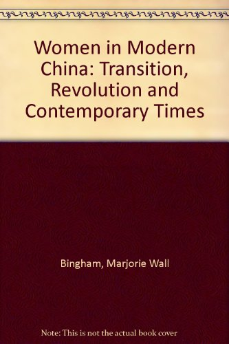women-in-modern-china-transition-revolution-and-contemporary-times