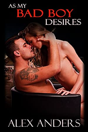 book cover of As My Bad Boy Desires