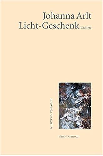 Licht-Geschenk: Gedichte Edition anthrazit im deutschen lyrik verlag ...