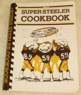 The Super Steeler Cookbook (NFL Pittsburgh Steelers Cook Book for the National Multiple Sclerosis (Pittsburgh Steelers Spiral)