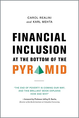 Financial Inclusion at the Bottom of the Pyramid (English Edition)