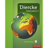 Diercke Weltatlas 2: Aktuelle Ausgabe für Bayern