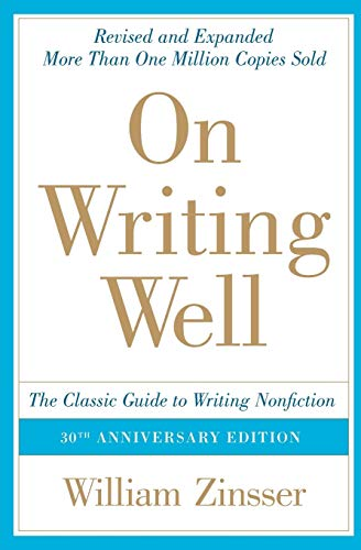On Writing Well: The Classic Guide to Writing