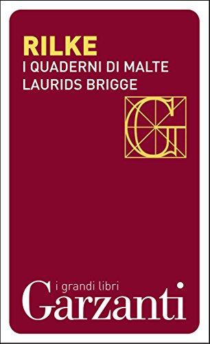 I quaderni di Malte Laurids Brigge (Italian Edition)