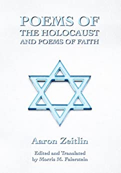 Poems of the Holocaust and Poems of Faith by [Morris Faierstein]