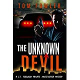 The Unknown Devil: A C.T. Ferguson Private Investigator Mystery (The C.T. Ferguson Mystery Novels Book 2)