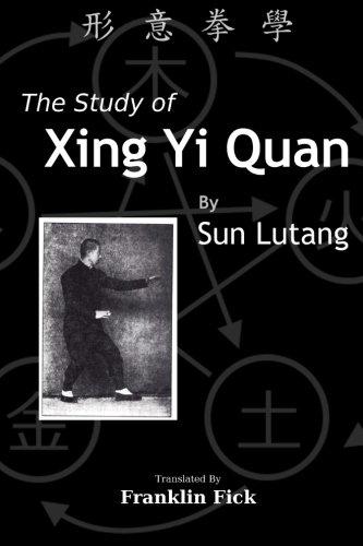 The Study of Xing Yi Quan: Xing Yi Quan Xue