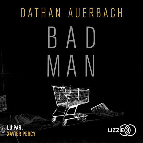 Book cover from Bad Man by Dathan Auerbach