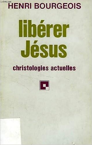 Lire en ligne Libérer Jésus pdf, epub