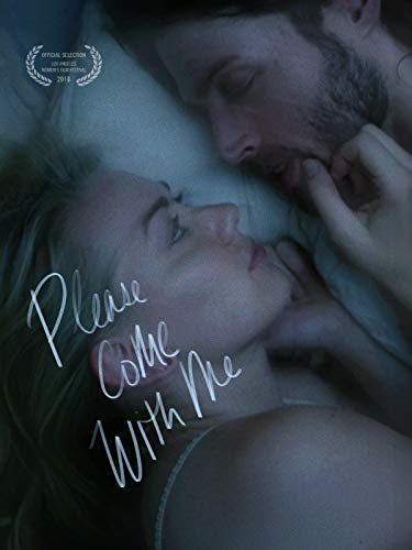 Please Come With Me (Romance Movies For Rent)