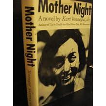 Mother Night by Kurt, Jr Vonnegut