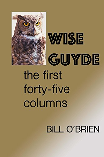 Wise Guyde: the first forty-five columns