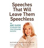 Speeches That Will Leave Them Speechless: An ABC Guide to Magnifying Your Speaking Success (Paperback) - Common