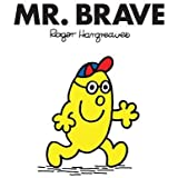 Mr. Brave (Mr. Men Classic Library)