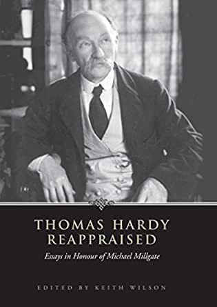 essay hardy honor in michael millgate reappraised thomas Find great deals for thomas hardy reappraised: essays in honour of michael millgate by university of toronto press (hardback, 2006) shop with confidence on ebay.