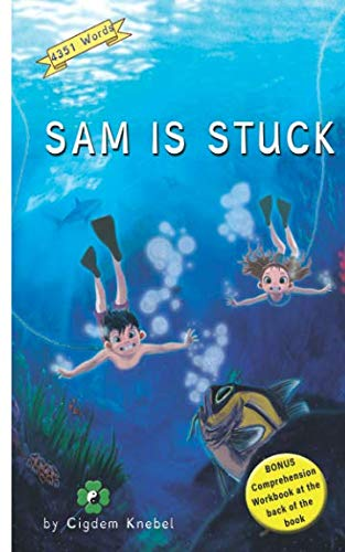 Sam Is Stuck: (Dyslexie Font) Decodable Chapter Books (The Kents' - Decodable Book