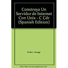 Construya Un Servidor de Internet Con Unix - C Cdr