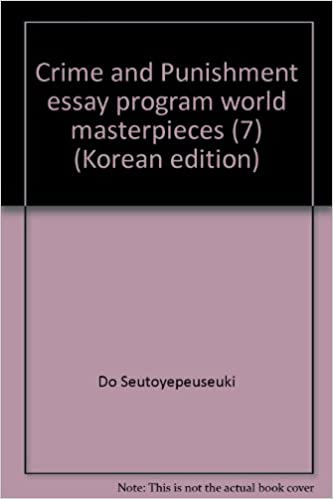 Proposal Argument Essay Examples Crime And Punishment Essay Program World Masterpieces  Korean Edition   Amazoncom Books Life After High School Essay also Position Paper Essay Crime And Punishment Essay Program World Masterpieces  Korean  Political Science Essay Topics