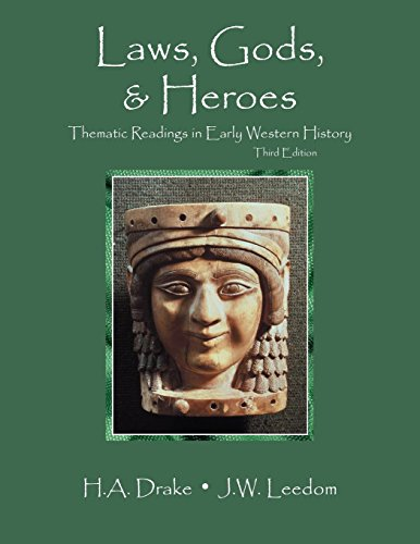 Laws, Gods, and Heroes: Thematic Readings in Early Western History