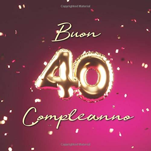 Top Amazon.com: Buon Compleanno: 40 Anni - Libro degli ospiti con 110 KS78